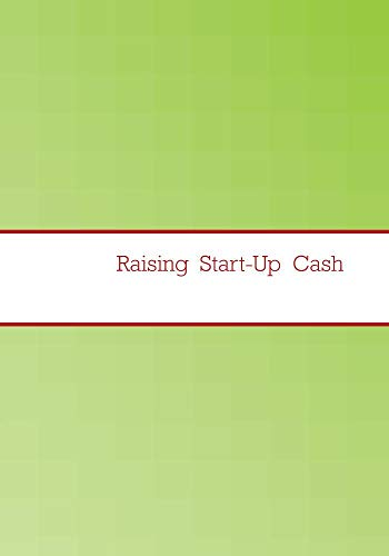 Raising  Start-Up  Cash