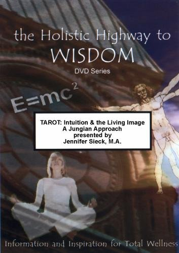 TAROT: Intuition & The Living Image - A Jungian Approach