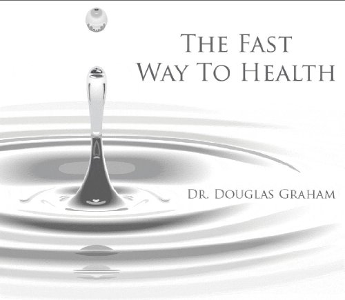 The Fast Way to Health