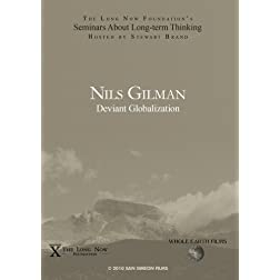 Nils Gilman: Deviant Globalization