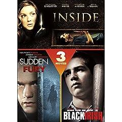 Inside / Sudden Fury / Black Irish