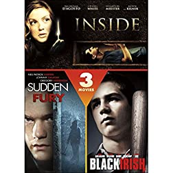 Inside / Sudden Fury / Black Irish