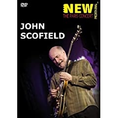 Scofield, John - New Morning: The Paris Concert