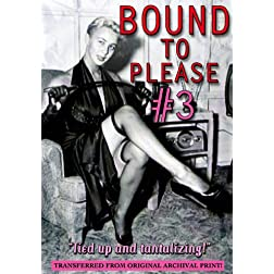 Bound to Please #3
