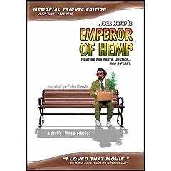 Emperor of Hemp: Jack Herer Memorial Tribute Edition