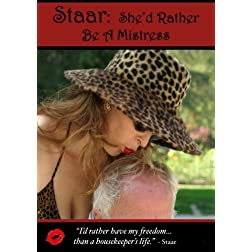 Staar: She'd Rather Be a Mistress