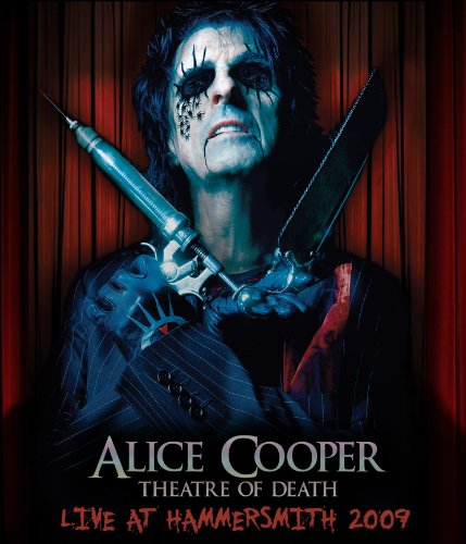 Alice Cooper - Theatre Of Death-Live At Hammersmith 2009 (Blu-ray W/Bonus CD)