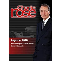 Charlie Rose - Kenneth Rogoff & David Wessel  /  Bernard Schwartz  (August 4, 2010)