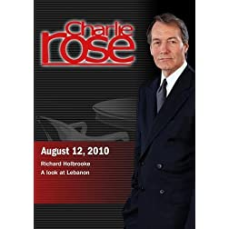 Charlie Rose - Richard Holbrooke / A look at Lebanon (August 12; 2010)