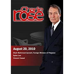 Charlie Rose  - Shah Mahmood Qureshi / Spike Lee / Vincent Cassel (August 20; 2010)