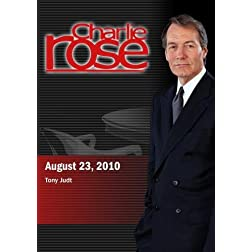 Charlie Rose  - Tony Judt (August 23; 2010)