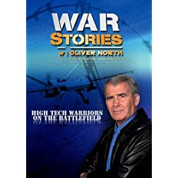 War Stories with Oliver North: High Tech Warriors on the Battlefield