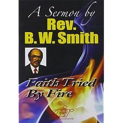 Faith Tried By Fire