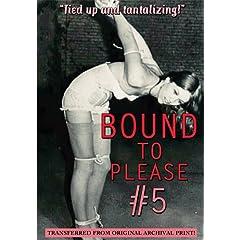 Bound to Please #5