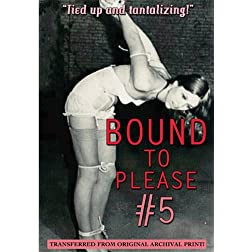 Bound to Please #5