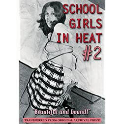 School Girls in Heat #2