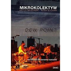Mikrokolektyw: Dew Point