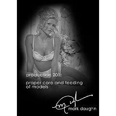 Mark Daughn Production 201: Proper Care & Feeding of Models