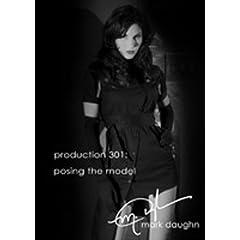 Mark Daughn Production 301: Posing the Model