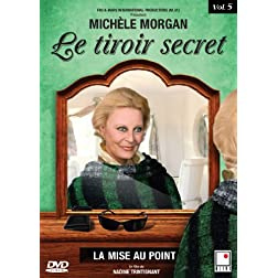 Le Tiroir Secret - Episode 5 La mise au point (French only)