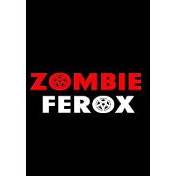 Zombie Ferox