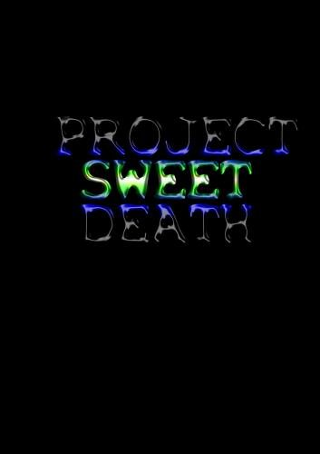 Project Sweet Death