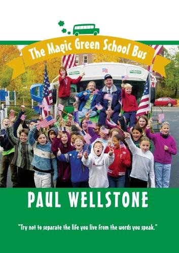The Magic Green School Bus: Paul Wellstone