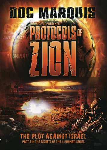 The Protocols of Zion: The Plot Against Israel