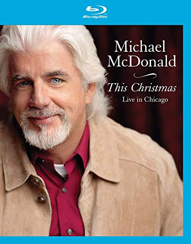 Michael McDonald- This Christmas Live In Chicago [Blu-ray]