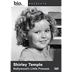 Biography: Shirley Temple Hollywoods Little Prince