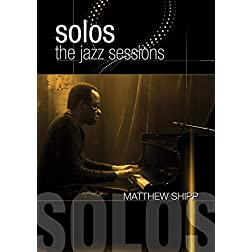 Shipp, Matthew - Solos: The Jazz Sessions