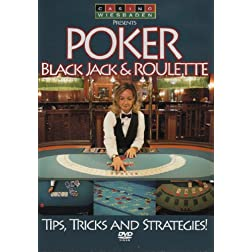 Roulette Poker & Black Jack: Tricks & Strategies