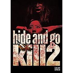 Hide & Go Kill 2