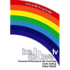 Be Do Have TV Goal Setting Life Coaching Session