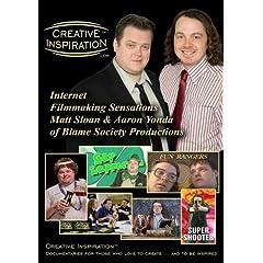 Creative Inspiration(tm): Internet Filmmaking Sensations Matt Sloan & Aaron Yonda of Blame Society Productions