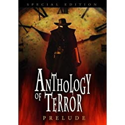 Anthology of Terror: Prelude