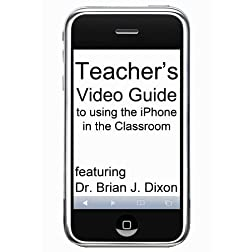 Teacher's Video Guide to using the iPhone in the Classroom