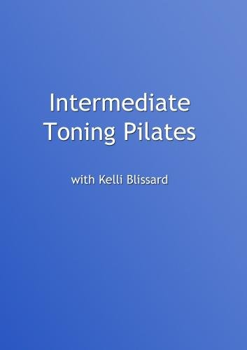 Intermediate Toning Pilates with Kelli Blissard