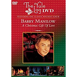 A Christmas Gift of Love (The Yule Log DVD)