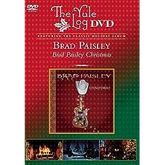 Brad Paisley Christmas (The Yule Log DVD)