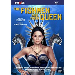 The Fishmen & Their Queen