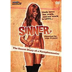 Sinner: Diary of a Nymphomaniac