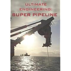 Ultimate Engineering: Super Pipeline
