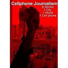 Cellphone Journalism