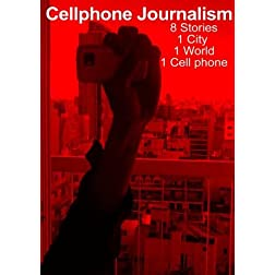 Cellphone Journalism