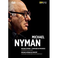 Michael Nyman: Composer in Progress, In Concert
