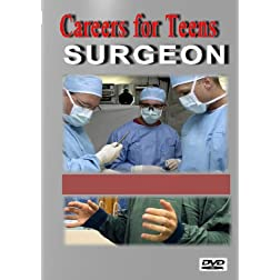 Careers for Teens Surgeon (Medical)
