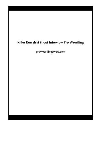Killer Kowalski Shoot Interview Pro Wrestling