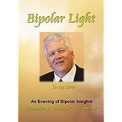 Bipolar Light