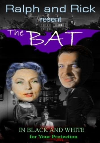 Ralph and Rick resent: The Bat!